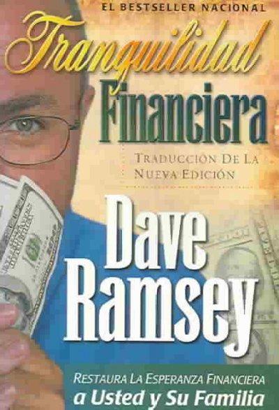 Tranquilidad Financiera: Traduccion de la Nueva Edicion (Paperback)