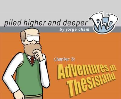 Adventures in Thesisland: The Fifth Piled Higher and Deeper Comic Strip Collection (Paperback)
