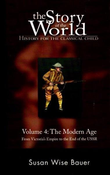 The Modern Age: From Victoria's Empire to the End of the USSR (Paperback)