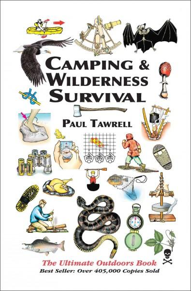 Camping & Wilderness Survival: The Ultimate Outdoors Book (Paperback)