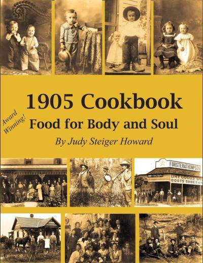 1905 Cookbook: Food for Body and Soul (Paperback)