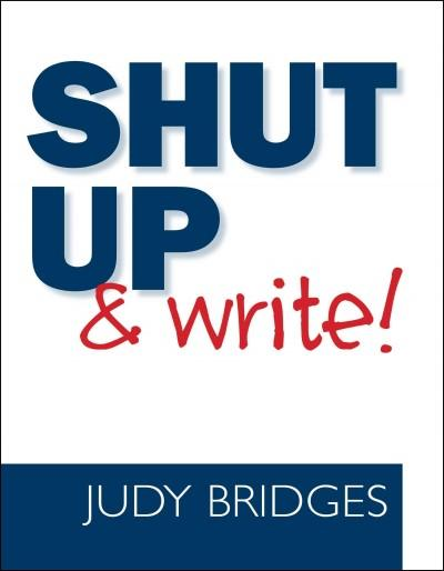 Shut Up and Write! (Paperback)