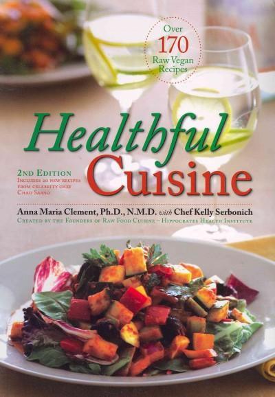 Healthful Cuisine (Paperback)