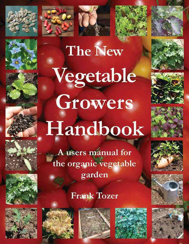 The New Vegetable Growers Handbook (Paperback)