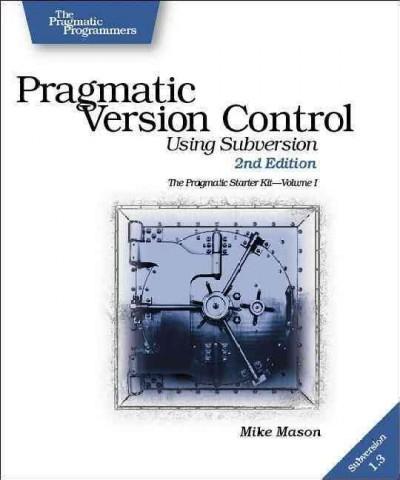 Pragmatic Version Control: Using Subversion (Paperback)