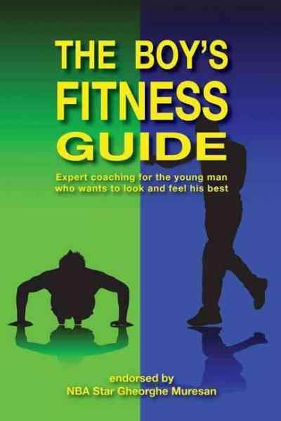 The Boy's Fitness Guide (Paperback)