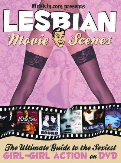 Mrskin.com Presents Lesbian Movie Scenes: The Ultimate Guide to the Sexiest Girl-girl Action on Dvd (Paperback)