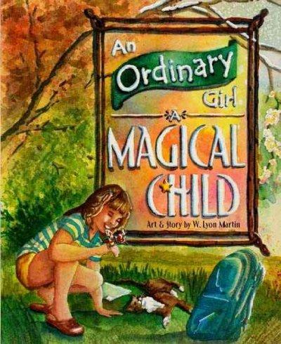 An Ordinary Girl, a Magical Child (Hardcover)