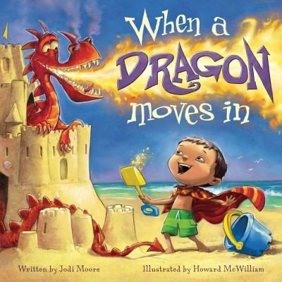 When a Dragon Moves in (Hardcover)