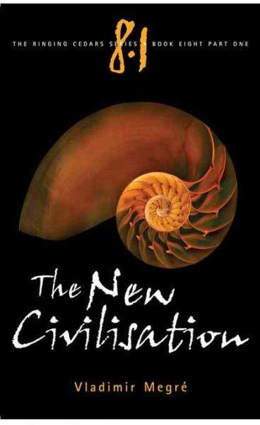 The New Civilisation (Paperback)