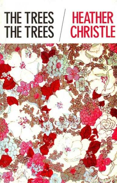 The Trees the Trees (Paperback)