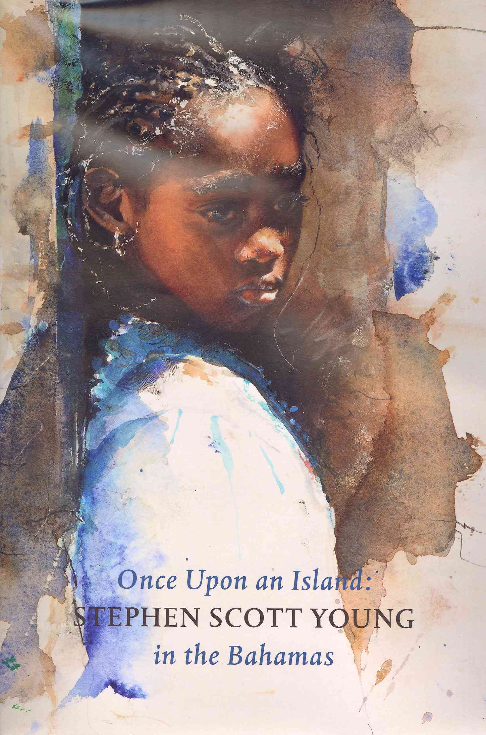 Once Upon an Island: Stephen Scott Young in the Bahamas (Hardcover)