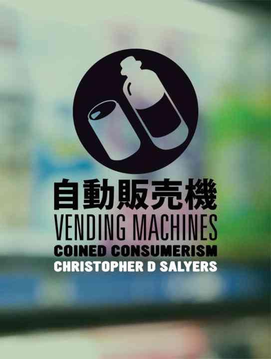 Vending Machines: Coined Consumerism (Hardcover)