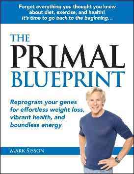 The Primal Blueprint (Hardcover)
