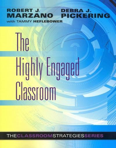 The Highly Engaged Classroom (Paperback)