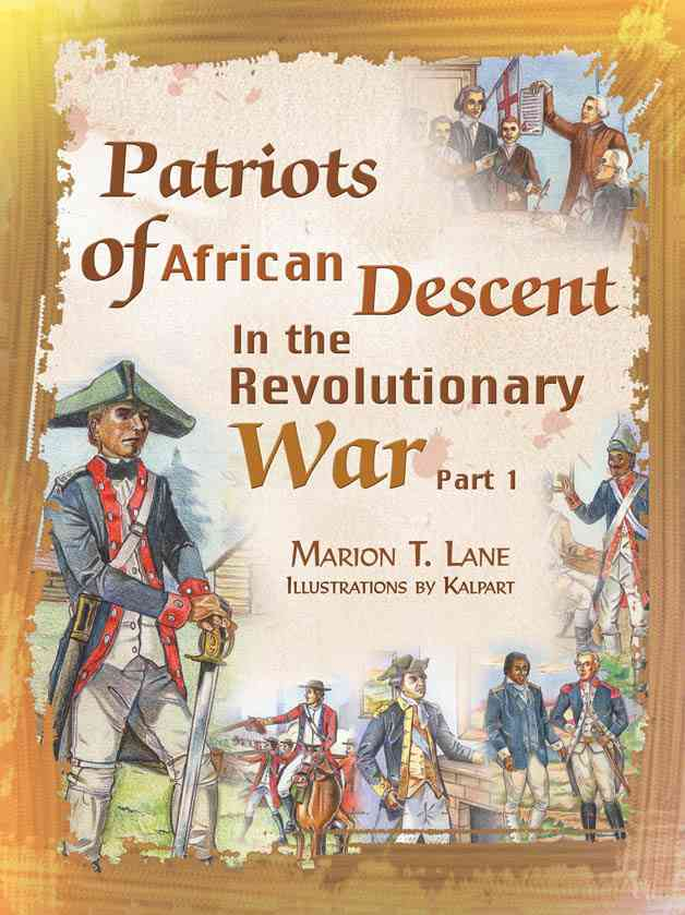 Patriots of African Descent in the Revolutionary War (Paperback)