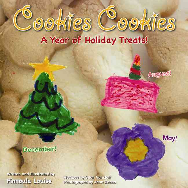 Cookies Cookies: A Year of Holiday Treats! (Board book)