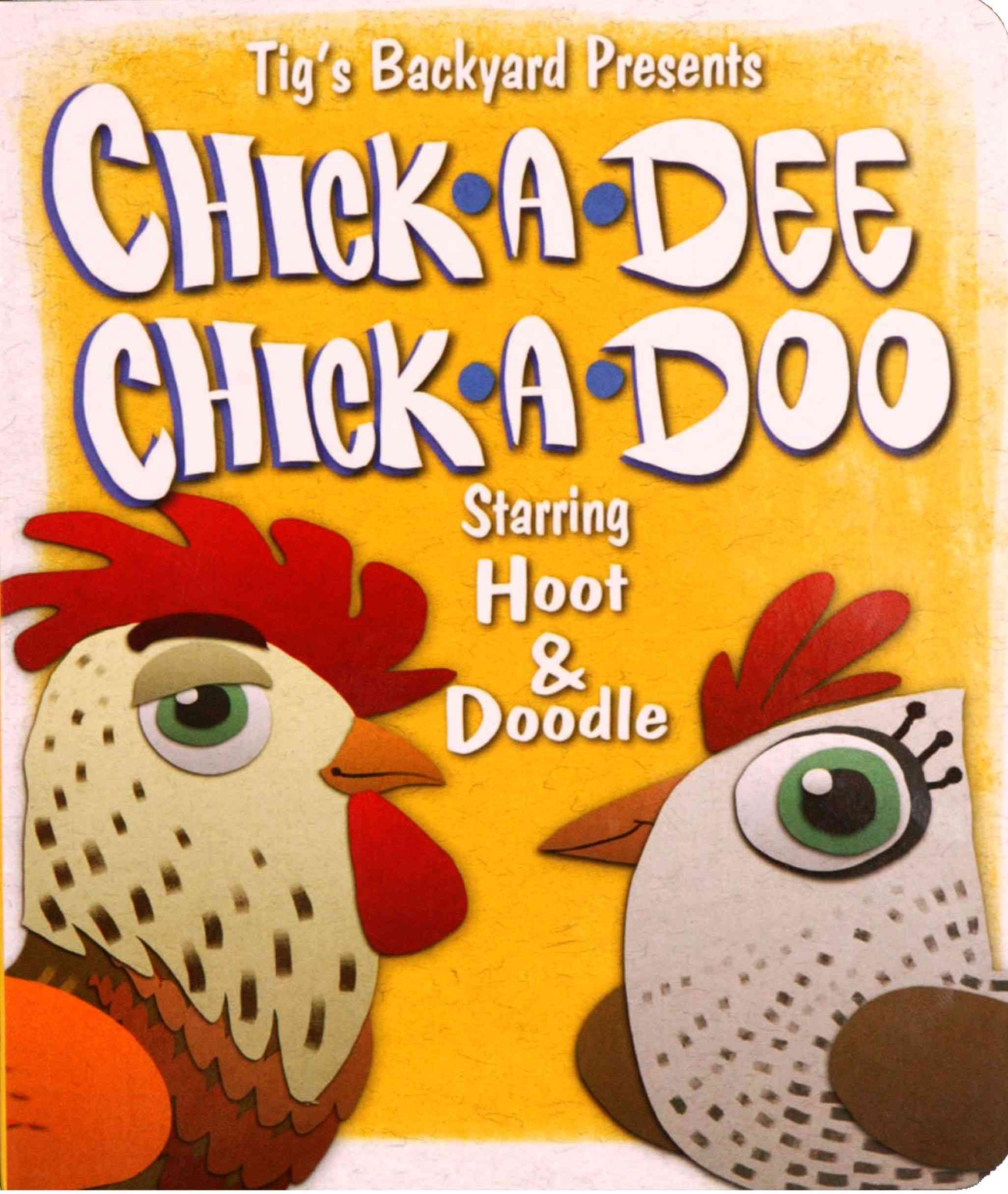 Chick a Dee Chick a Doo (Board book)
