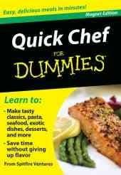 Quick Chef for Dummies; Refrigerator Magnet Books: Easy, Delicious Meals in Minutes! (Hardcover)