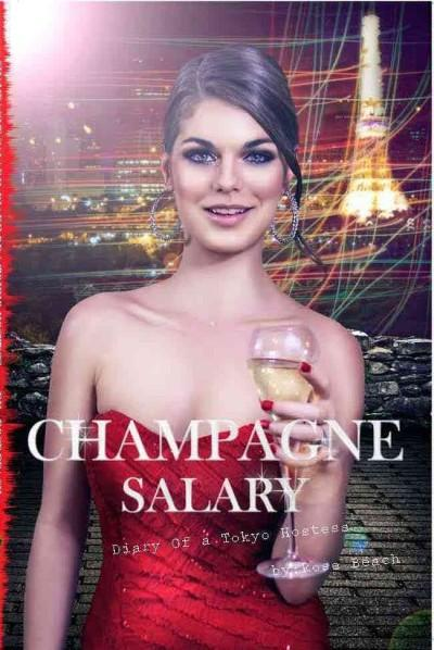 Champagne Salary: Diary of a Tokyo Hostess (Paperback)