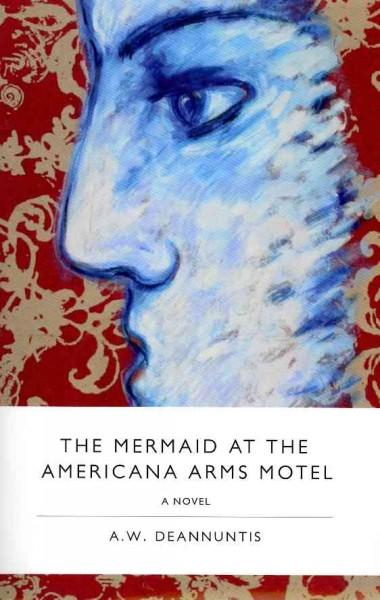 The Mermaid at the Americana Arms Motel (Paperback)