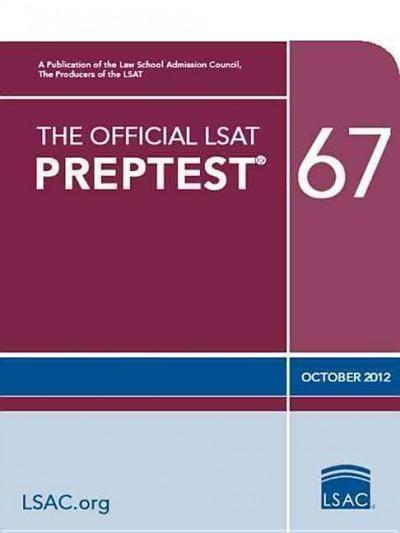 The Official Lsat Preptest 67: Oct. 2012 Lsat (Paperback)