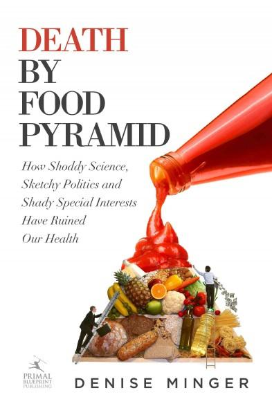 Death By Food Pyramid (Hardcover)