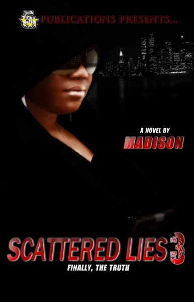 Scattered Lies 3: Finally, the Truth (Paperback)