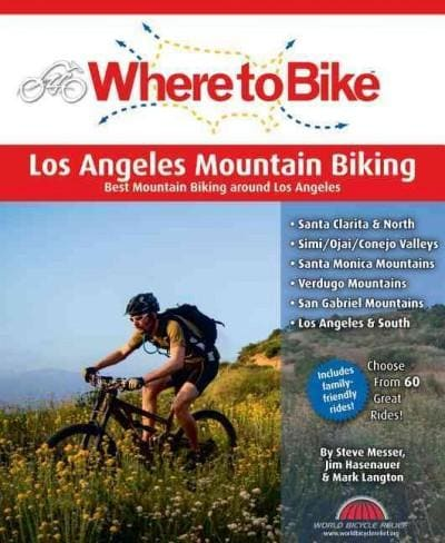 Where to Bike Los Angeles Mountain Biking (Paperback)