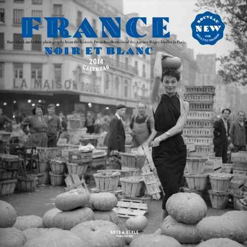 France Noir Et Blanc 2014 Calendar: Black and White Images from the Historic Roger-Viollet Photography Collections... (Calendar)