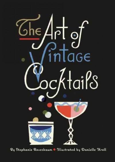 The Art of Vintage Cocktails (Hardcover)