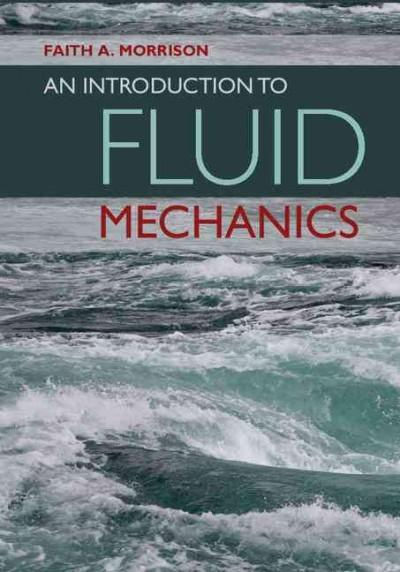 An Introduction to Fluid Mechanics (Hardcover)