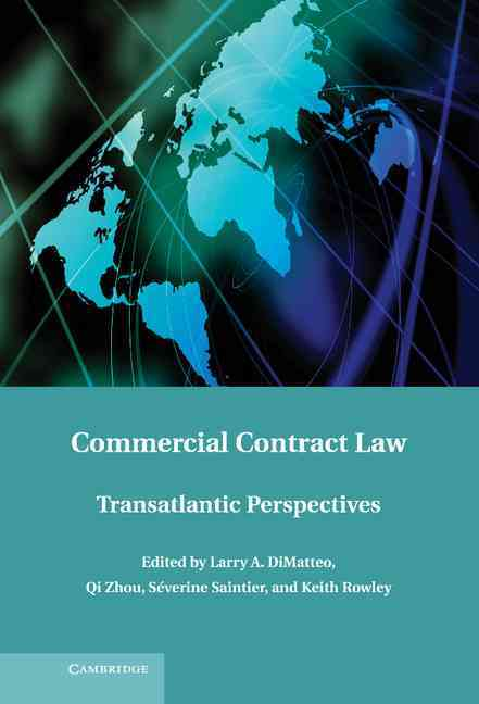 Commercial Contract Law: Transatlantic Perspectives (Hardcover)