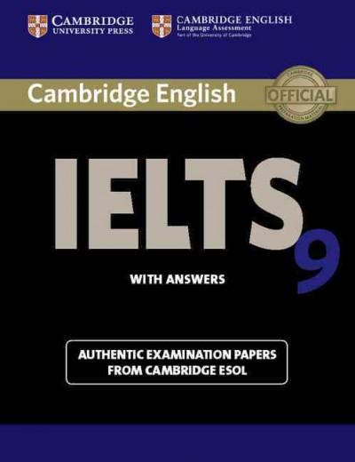 Cambridge IELTS 9 with Answers: Authentic Examination Papers from Cambridge ESOL (Paperback)