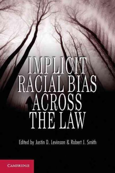 Implicit Racial Bias Across the Law (Paperback)