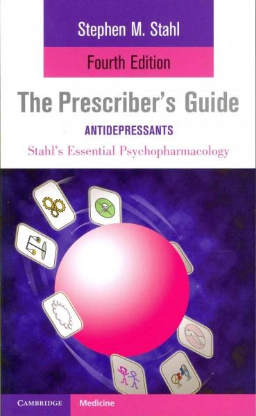 The Prescriber's Guide: Antidepressants (Paperback)