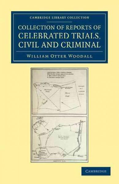 Collection of Reports of Celebrated Trials, Civil and Criminal (Paperback)