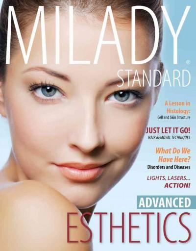 Milady Standard Esthetics: Advanced (Hardcover)