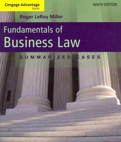 Fundamentals of Business Law: Summarized Cases (Paperback)