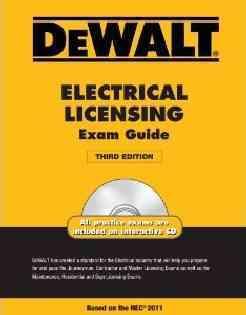 DeWalt Electrical Licensing Exam Guide: Based on the NEC 2011