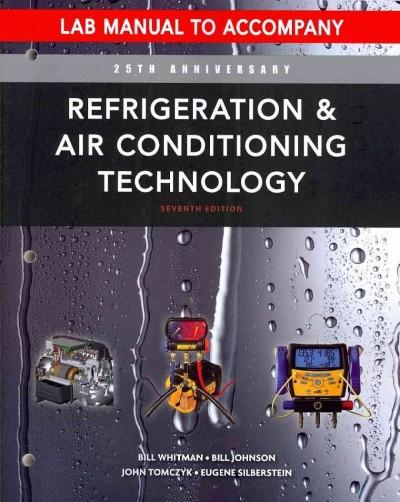 Refrigeration and Air Conditioning Technology: Concepts, Procedures, and Troubleshooting Techniques (Paperback)