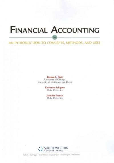 Financial Accounting: An Introduction to Concepts, Methods, and Uses (Hardcover)