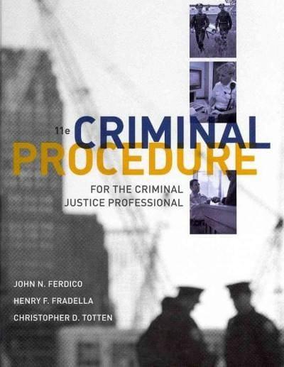 Criminal Procedure for the Criminal Justice Professional (Hardcover)