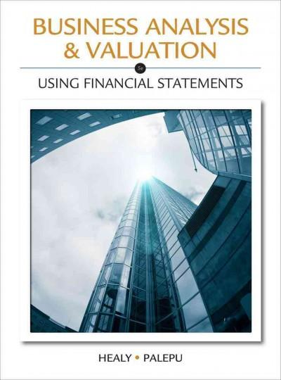 Business Analysis & Valuation: Using Financial Statements (Hardcover)