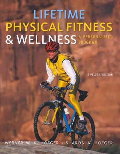 Lifetime Physical Fitness & Wellness: A Personalized Program (Paperback)