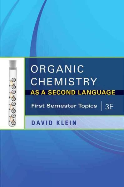 Organic Chemistry As a Second Language: First Semester Topics (Paperback)