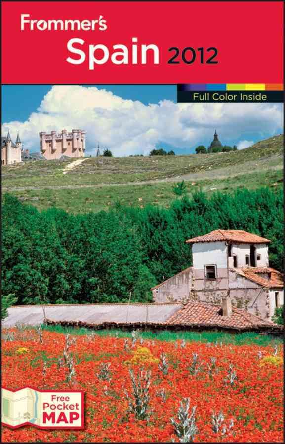 Frommer`s Spain 2012 (Paperback)