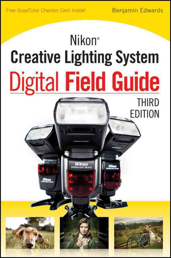 Nikon Creative Lighting System Digital Field Guide (Paperback)