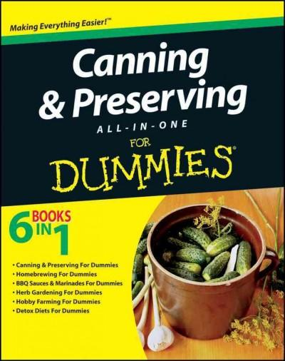 Canning & Preserving All-in-One for Dummies (Paperback)