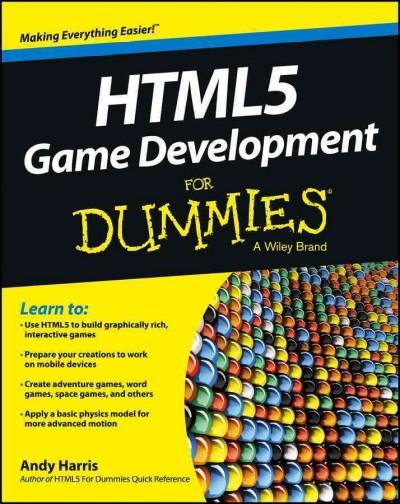 HTML5 Game Development For Dummies (Paperback)